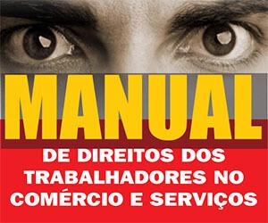 Manual de Direitos dos Trabalhadores no Comércio e Serviços