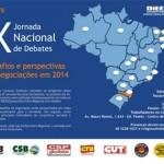 IX Jornada Nacional de Debates – Desafios e perspectivas das negociações em 2014