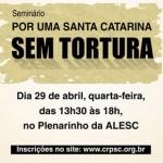 Entidades catarinenses pedem criação de Comitê de Combate à Tortura