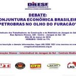 Conjuntura Econômica Brasileira: Petrobras no olho do Furacão