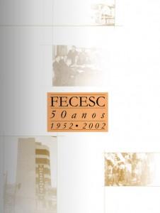 Livro FECESC 50 anos: 1952 – 2002