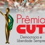 Público é quem vai escolher ganhadores do 1º Prêmio CUT Democracia e Liberdade Sempre