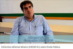 """""""A DÍVIDA PÚBLICA NO BRASIL"""", entrevista com Adhemar Mineiro (DIEESE RJ)"""