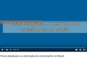 Pisos estaduais e a retomada do crescimento no Brasil