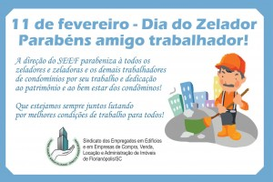 11 de fevereiro – Dia do Zelador – Parabéns amigo trabalhador!