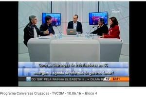 Programa Conversas Cruzadas TVCOM 10.06.16 - Bl.4