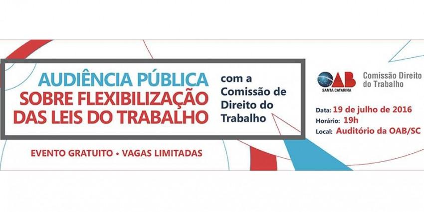 Audiência  Pública: Flexibilização das Leis Trabalhistas