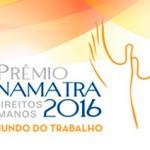 """Inscrições abertas para o """"Prêmio Anamatra de Direitos Humanos – 2016"""""""