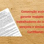 Comércio varejista e similares de Curitibanos tem convenção assinada