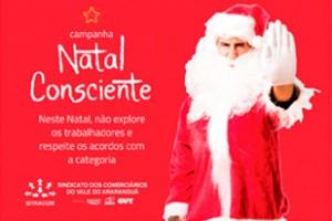 Campanha Natal Consciente pede pelo fim da exploração do trabalhador