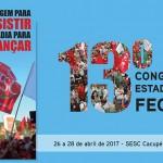 13º Congresso Estadual da FECESC reunirá trabalhadores do comércio e serviços catarinenses em abril