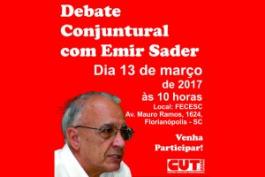 CUT-SC convida: Debate conjuntural com o sociólogo Emir Sader