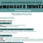 """Seminário """"Comunicar e Resistir"""" debaterá o papel da comunicação"""