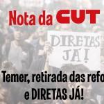 Fora Temer, retirada das reformas e Diretas Já!