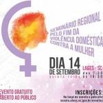 Seminários Regionais Pelo Fim da Violência Doméstica Contra a Mulher