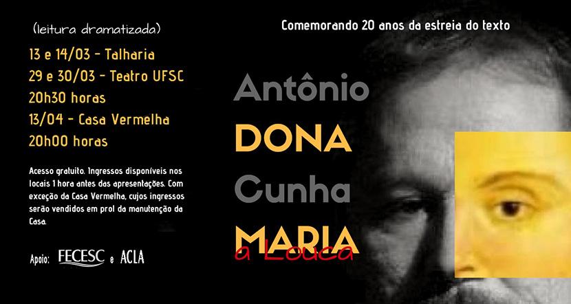 """Vinte anos depois, Antônio Cunha apresenta o texto """"Dona Maria, a Louca"""""""