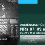 Audiências Públicas sobre NR 7, 9 e 17 ocorrem na Fundacentro