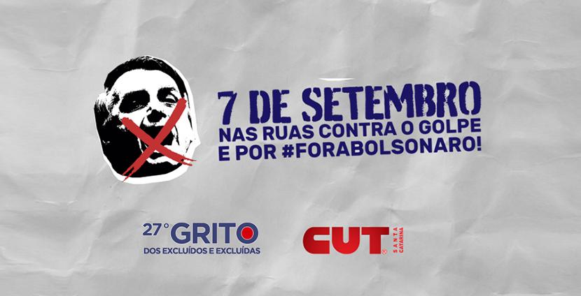 #7SForaBolsonaro  Atos e ações de solidariedade marcarão Grito dos Excluídos em SC