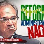 Reforma Administrativa vai ser paga pelo povo que ficará sem serviços públicos