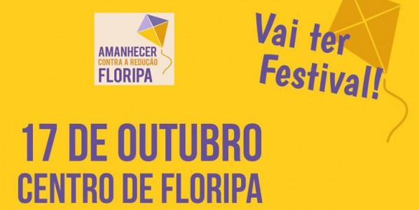 Festival Amanhecer Contra Redução Floripa