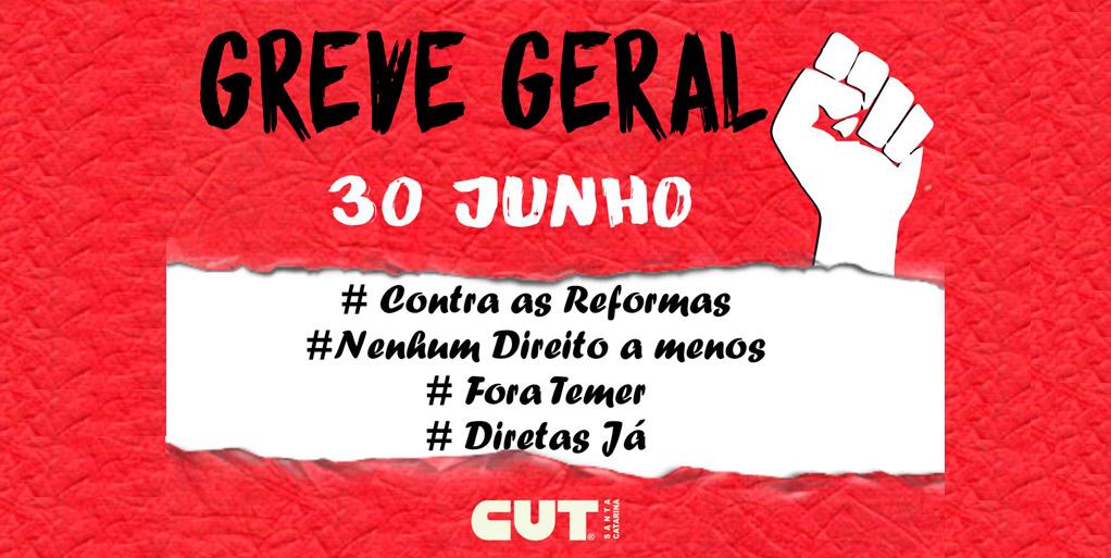 Para barrar as reformas, dia 30 é greve geral