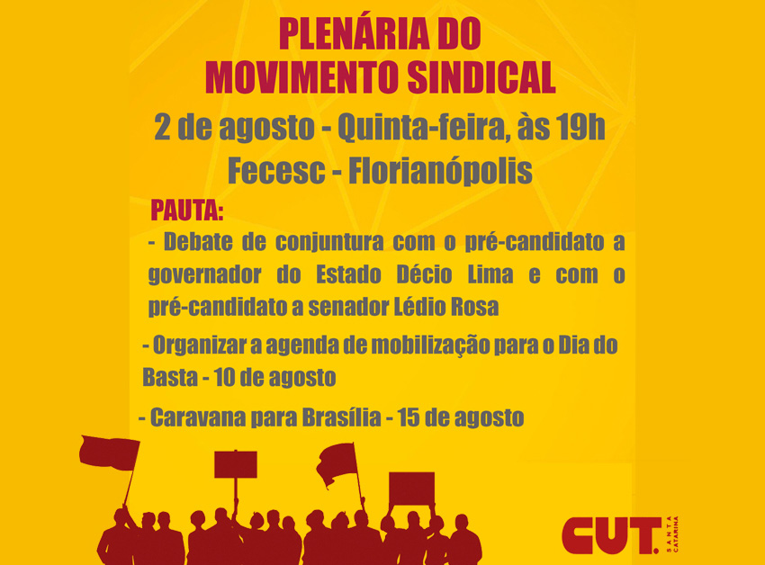 CUT-SC promove plenária do Movimento Sindical no dia 2 de agosto
