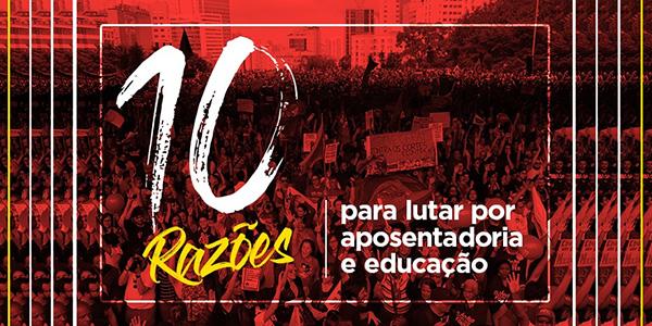 Dez razões para ir às ruas nesta quinta (30) e parar no dia 14, na greve geral
