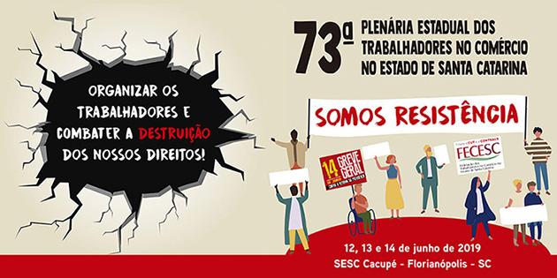73ª Plenária Estadual dos Trabalhadores no Comércio no Estado de Santa Catarina será dias 12 e 13/06