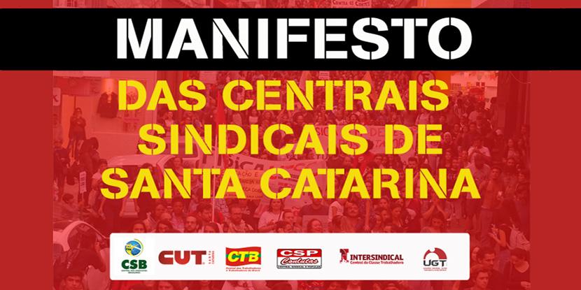 Centrais sindicais de Santa Catarina lançam manifesto com calendário de lutas