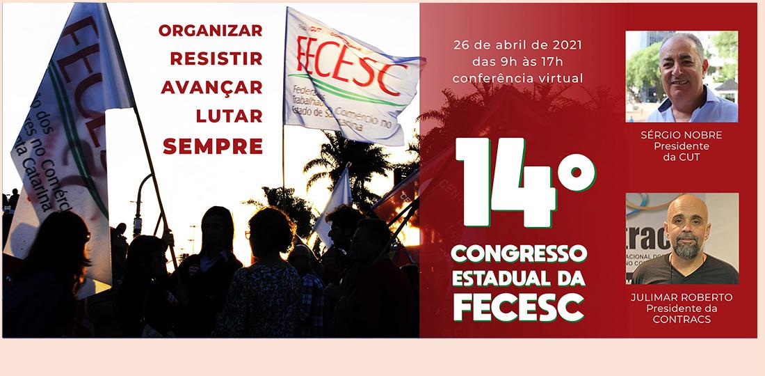 14º Congresso Estadual da FECESC será online