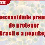 Nota da FECESC: Há necessidade premente de proteger o Brasil e a população