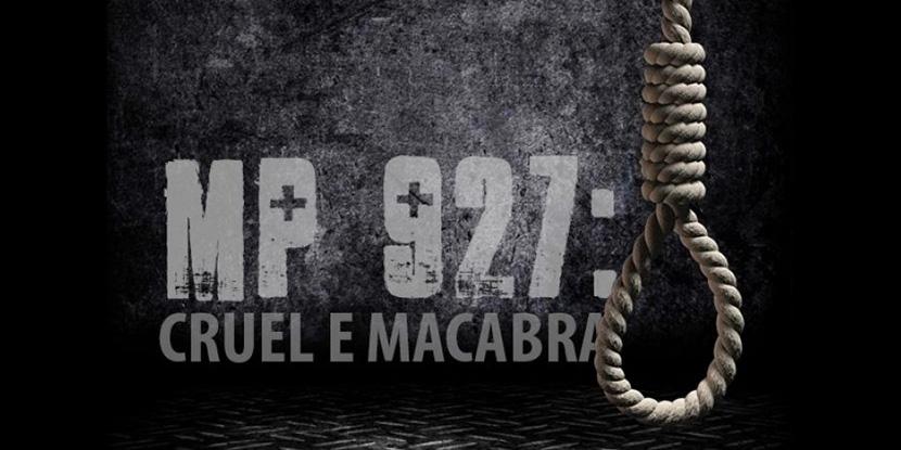 Para CUT e demais centrais, Congresso deve devolver MP 927, 'cruel e macabra'